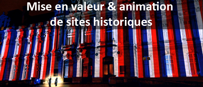 Mise en valeur & animation de sites historiques